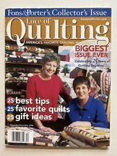 Love of Quilting Fons & Porter's Collectors Issue 25 Years Nov/Dec 2006