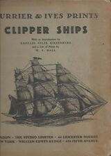 Currier and Ives prints clipper ships #3 captain felix riesenberg 1932 ws hall