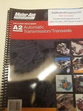 A2  ASE Motor Age Study Guide Test  Automatic Transmissions and Transaxles