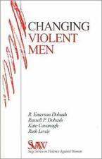 Changing Violent Men (SAGE Series on Violence against Women)