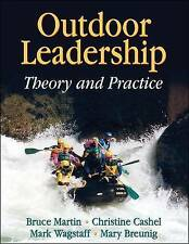 NEW Outdoor Leadership: Theory and Practice by Bruce Martin
