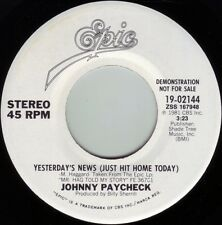 JOHNNY PAYCHECK Yesterday's News ((**NEW UNPLAYED 45 DJ**)) from 1981
