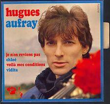 HUGUES AUFRAY 45T EP Barclay 71.200 Je n'en reviens pas