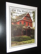 On the Road Again The Final Journey of the Julia Weber Home Lodi CA Peggy Engh