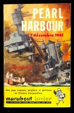 Marabout Junior 141 Walter LORD Pearl Harbour 1959