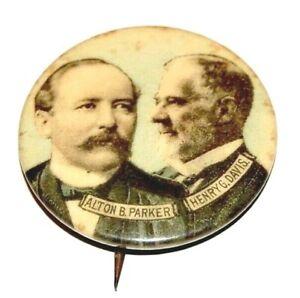 1904 ALTON PARKER HENRY DAVIS campaign pinback button political presidential