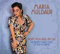 Maria Muldaur - Dont You Feel My Leg [CD]