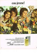 PUBLICITE  1973   EAU JEUNE   l'eau de toilette vivante