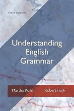 Understanding English Grammar (9th Edition), Martha J. Kolln, Robert W. Funk, Ac