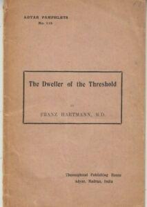 The Dweller of the Threshold - Adyar Pamphlets July 1920 - Franz Hartmann RARE