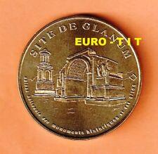 A  SAISIR MEDAILLE TOURISTIQUE  MONNAIE DE PARIS     SITE   DE  GLANUM      2004