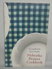 1974 Nebraska Pioneer Cookbook by Kay Graber Cowboy Fare Sod-House Immigrant