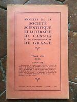 Annali Della Societè Scientifica E Letterario Di Cannes Grassa T. XIII 1951-54