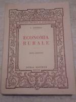 G. Antonelli - ECONOMIA RURALE - 1947 - Ofiria