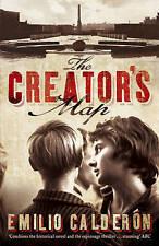 The Creator's Map [Paperback] by Calderon, Emilio,,New Book mon0000067277
