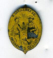 "1900 P. Lorillard Tobacco Tag "" Mechanics Delight """