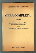 Andres Sanchez Tarniella Obra Completa T II La Economia De Puerto Rico 1984