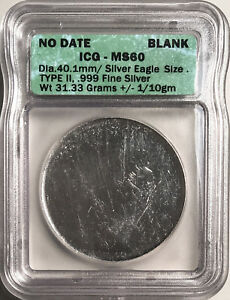 $1 American Silver Eagle Type 2 Blank Planchet Mint ERROR ICG MS-60