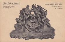 """C2826) WW1, """"SUL COL DI LANA"""", GRUPPO DELLO SCULTORE BACCELLI. VIAGGIATA 1916."""