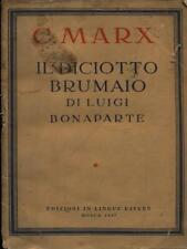 IL 18 BRUMAIO DI LUIGI BONAPARTE  MARX CARLO EDIZIONI IN LINGUE ESTERE 1947