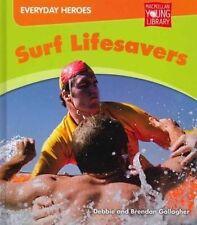 Surf Lifesavers by Debbie Gallagher, Brendan Gallagher (Hardback, 2012)