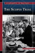 The Scopes Trial: The Battle over Teaching Evolution Snapshots in History