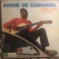 JORGE BEN and His Trio • Amor De Carnaval  • Vinile Lp • 1970 QUADRIFOGLIO