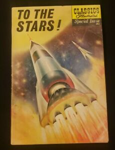 Classics Illustrated Special Issue #165A  Dec 1961  To The Stars!  Kirby Art