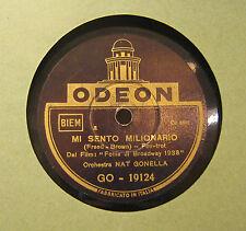 Disco Grammofono 78 Giri Vintage Odeon - Mi Sento Milionario - Nat Gonella Orch.