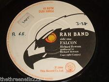 "Vinilo 7"" Single-Rah Band-Falcon-Djs 10954"