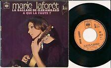 """MARIE LAFORET 45 TOURS 7"""" FRANCE A QUI LA FAUTE PHILIPPE NOIRET DANNY CARREL"""