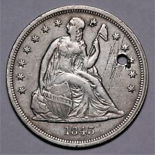 1843 Seated Dollar XF Details Holed No Reserve