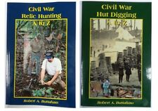 Civil War Relic Hunting A to Z & Civil War Hut Digging A to Z - Both For $14.95