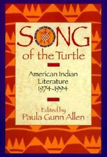 Song of the Turtle: American Indian Literature 1974-1994