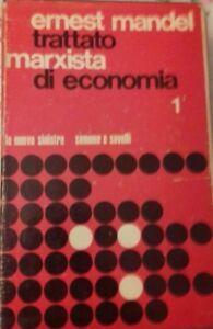 TRATTATO MARXISTA DI ECONOMIA VOLUMI 1/2 DI ERNEST MANDEL 1970 SAMONA' E SAVELLI