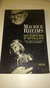 Maurice Rheims - Les Fortunes d'Apollon
