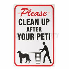 "Please Clean Up After Your Pet Sign 8""x12"" No Dog Poop Pickup Remove"