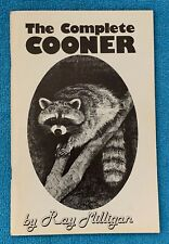 The Complete Cooner - Ray Milligan - 1980 Paperback Trapping Hunting