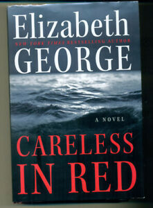 ELIZABETH GEORGE Careless in Red SIGNED Hardcover 1st Edition