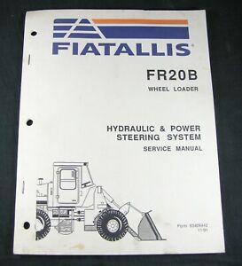 Fiat Allis FR20B Wheel Loader Hydraulic Power Steering System Service Manual OEM