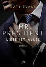 Mr. President - Liebe ist alles von Katy Evans (2018, Taschenbuch)