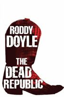 (Good)-The Dead Republic (Hardcover)-Doyle, Roddy-0224090097