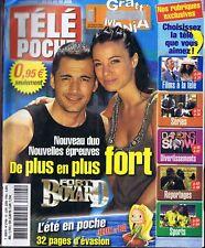 Télé Poche n°2106 du 24/06/2006 Ford Boyard Olivier Minne Anne-Gaëlle Riccio