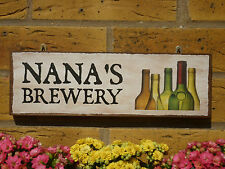 PERSONALISED BREWERY SIGN NANA SIGN NANNY GRANDMA SIGN OUTDOOR SIGN FUNNY PLAQUE