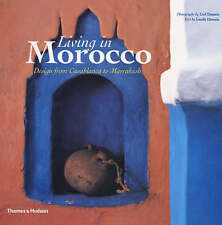 Living in Morocco: Design from Casablanca to Marrakesh-ExLibrary