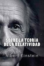 Sobre la Teoria de la Relatividad (Spanish Edition) by Albert Einstein (2016,...