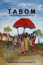 Tabom : A Comunidade Afro-Brasileira Do Gana by Marco Schaumloeffel (2012,...