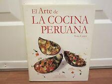 El Arte de La Cocina Peruana (The Art of Peruvian Cuisine)  Tony Custer  SPANISH