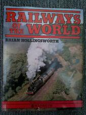 Railways of the World by Brian Hollingsworth HB Steam Locomotives Trains DMU