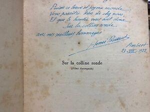 livre dédicace par HENRI POURRAT Sur la colline ronde 1922 Auvergne Goncourt